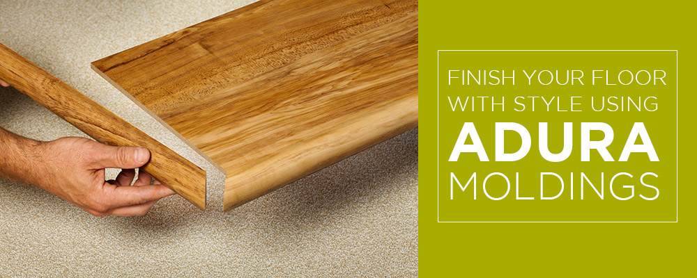 Adura moldings finish your floor in style